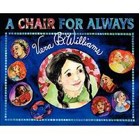 A Chair for Always -Vera B Williams Book