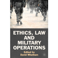 Ethics, Law and Military Operations -David Whetham Philosophy Book Aus Stock