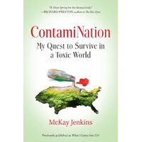 Contamination: My Quest to Survive in a Toxic World - Paperback Book