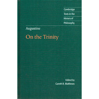 Augustine -On the Trinity Books 8-15 (Cambridge Texts in the History of Philosophy) Book