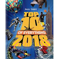 Top 10 of Everything 2018: Top 10 -Paul Terry General Book Aus Stock