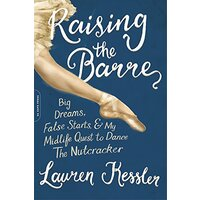 Raising the Barre Performing Arts Book Aus Stock