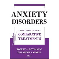 Comparative Treatments of Anxiety Disorders Paperback Book