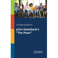 "A Study Guide for John Steinbeck's ""The Pearl"" Book"