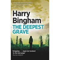 The Deepest Grave: Fiona Griffiths Crime Thriller Series Book 6 - Fiction Novel