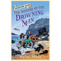 Adventure Island: The Mystery of the Drowning Man: Book 8 (Adventure Island)