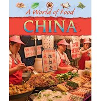 A World of Food: China (A World of Food) -Hibbert, Clare Children's Book