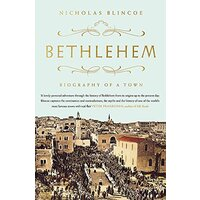 Bethlehem: Biography of a Town -Nicholas Blincoe History Book Aus Stock