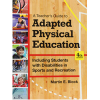 A Teacher's Guide to Adapted Physical Education Paperback Book