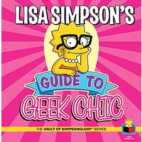 Lisa Simpson's Guide to Geek Chic: The Vault of SimpsonologyTM Aus Stock