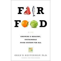 Fair Food: Growing a Healthy, Sustainable Food System for All - Social Sciences