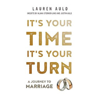 It's Your Time, It's Your Turn: A Journey to Marriage - Religion Book Aus Stock