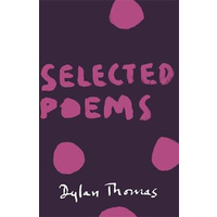 Selected Poems -Dylan Thomas Poetry Book Aus Stock