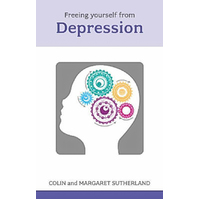 Free Yourself from Depression: Be Your Own Therapist Paperback Book