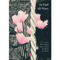 To End All Wars - Politics Book Aus Stock