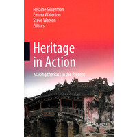 Heritage in Action -Making the Past in the Present - Social Sciences Book