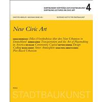 Dortmunder Lectures on Civic Art 4: New Civic Art - Architecture & Design Book