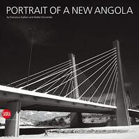 The Portrait of a New Angola - Photography Book Aus Stock