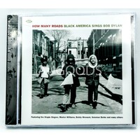 How Many Roads- Black America Sings Bob Dylan BRAND NEW SEALED MUSIC ALBUM CD