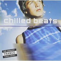 Chilled Beats A Collection Of Trance Tracks BRAND NEW SEALED MUSIC ALBUM CD