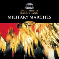 Music From The Bandstand Military Marches 2 BRAND NEW SEALED MUSIC ALBUM CD