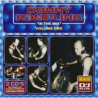 Danny Rampling: In The Mix VOLUME 1 BRAND NEW SEALED MUSIC ALBUM CD - AU STOCK