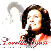 Loretta Lynn Daughter of Country BRAND NEW SEALED MUSIC ALBUM CD - AU STOCK