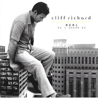 Cliff Richard ‎– Real As I Wanna Be BRAND NEW SEALED MUSIC ALBUM CD - AU STOCK