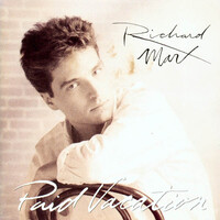 Richard Marx ‎– Paid Vacation BRAND NEW SEALED MUSIC ALBUM CD - AU STOCK