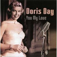Day, Doris : You My Love BRAND NEW SEALED MUSIC ALBUM CD - AU STOCK