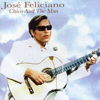 JOSE FELICIANO - CHICO & THE MAN BRAND NEW SEALED MUSIC ALBUM CD - AU STOCK