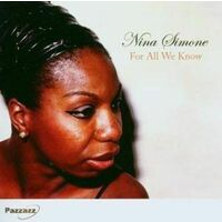 NINA SIMONE - FOR ALL WE KNOW BRAND NEW SEALED MUSIC ALBUM CD - AU STOCK