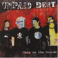 Ugly On The Inside Unpaid Debt (Contributor) NEW MUSIC ALBUM CD