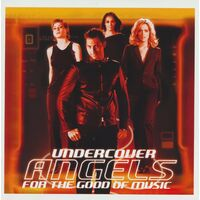 UnderCover Angels - For the Good of Music NEW MUSIC ALBUM CD