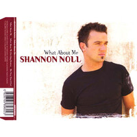 Shannon Noll ‎– What About Me PRE-OWNED CD: DISC LIKE NEW