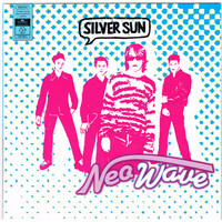 Silver Sun ‎– Neo Wave PRE-OWNED CD: DISC EXCELLENT