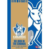 AFL - So Join In The Chorus - History Of North Melbourne .
