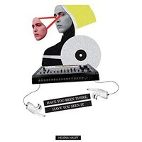 Helena Hauff - Have You Been There, Have You Seen It- Vinyl Recordsic New Sealed