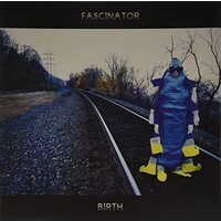 Fascinator - Birth / Earth- Vinyl Record New Music Album